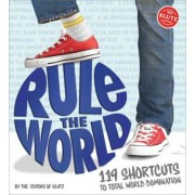 Rule the World by Editors of Klutz