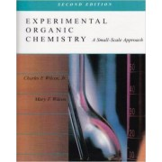 Experimental Organic Chemistry by Charles F. Wilcox