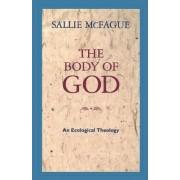 The Body of God by Sallie McFague