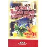 Bucatarie si preparate culinare stiintific explicate - Claudiu Voda