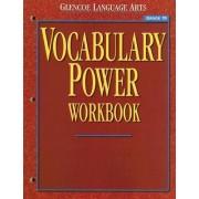 Glencoe Language Arts Vocabulary Power Workbook Grade 10 by McGraw-Hill