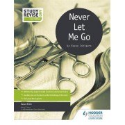 Study and Revise for GCSE: Never Let Me Go by Susan Elkin