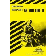 Notes on Shakespeare's As You Like it by Ted Smith