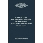 X-Ray Plamsa Spectroscopy and the Properties of Multiply-Charged Ions by I. I. Sobel'man