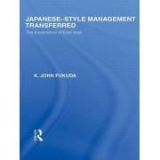 Japanese-Style Management Transferred by K. J. Fukuda