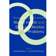 Clinical Handbook of Co-existing Mental Health and Drug and Alcohol Problems by Amanda Baker