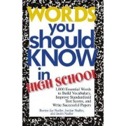 Words You Should Know in High School by Burton Jay Nadler