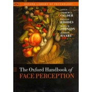 Oxford Handbook of Face Perception by Andy Calder