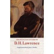 The Selected Letters of D. H. Lawrence by D. H. Lawrence