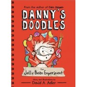 Danny's Doodles: The Jelly Bean Experiment by David Adler