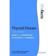 Thyroid Disease by Mark P J Vanderpump