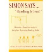 Simon Says Reading is Fun! by Tabatha Uhrich