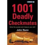 1001 Deadly Checkmates by John Nunn