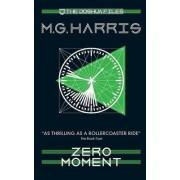 Zero Moment: No. 3 by M. G. Harris