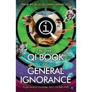 QI: the Third Book of General Ignorance by John Lloyd