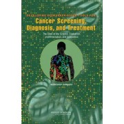 Developing Biomarker-Based Tools for Cancer Screening, Diagnosis, and Treatment by National Cancer Policy Forum