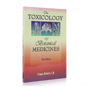 THE TOXICOLOGY OF BOTANICAL MEDICINES (3rd Edition) By Francis Brinker, N.D.