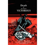 Death of the Church Victorious by Ovid Need