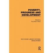 Poverty, Progress and Development by Paul-Marc Henry