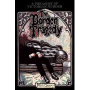 Treasury Of Victorian Murder #3 by Rick Geary