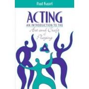 Acting by Paul Kassel
