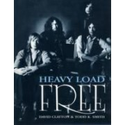 "Heavy Load: The Story Of ""Free"""