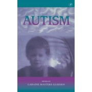 International Review of Research in Mental Retardation: Austism v. 23 by Laraine Masters Glidden