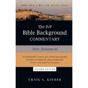 The IVP Bible Background Commentary: New Testament by Craig S Keener