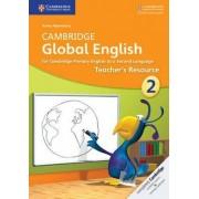 Cambridge Global English Stage 2 Teacher's Resource by Annie Altamirano