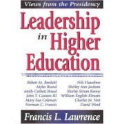 Leadership in Higher Education by Francis L. Lawrence