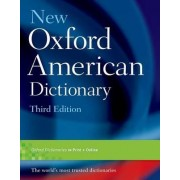New Oxford American Dictionary, Third Edition by Angus Stevenson