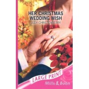 Her Christmas Wedding Wish by Judy Christenberry