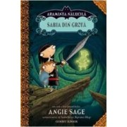 Araminta Nalucila 2 - Sabia Din Grota - Angie Sage