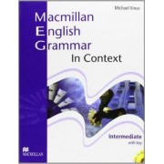Macmillan English Grammar in Context. Intermediate by Michael Vince