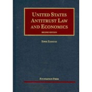 United States Antitrust Law and Economics by Einer Elhauge