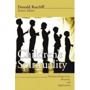 Children's Spirituality by Donald Ratcliff