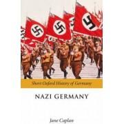 Nazi Germany by Jane Caplan