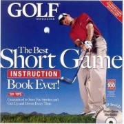 The Best Short Game Instruction Book Ever by Golf Magazine