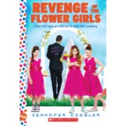 Revenge of the Flower Girls: A Wish Novel: A Wish Novel