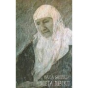 Maica Gavrilia Asceta Iubirii