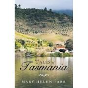 Tales of Tasmania by Mary Helen Farr