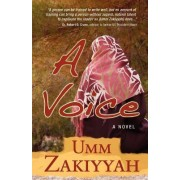 A Voice, the Sequel to If I Should Speak by Umm Zakiyyah