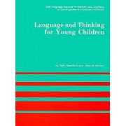 Language and Thinking (for Young Children) by Ruth Beechick