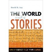 The World is Made of Stories by David R. Loy