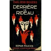 Derriere Ce Rideau (Behind That Curtain)