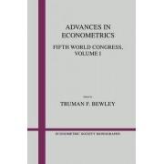 Advances in Econometrics: Volume 1: v. 1 by Truman F. Bewley