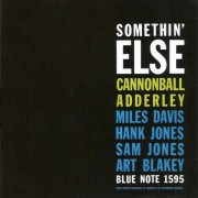 Cannonball Adderley - Somethin` Else (0724349532922) (1 CD)