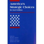 America's Strategic Choices by Michael E. Brown