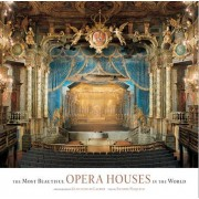 The Most Beautiful Opera Houses in the World by Antoine Pecqueur