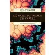 Da Oare Dumnezeu Cu Zarul - Ian Stewart